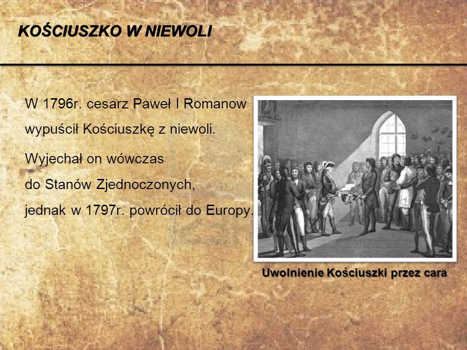Uwolnienie Kościuszki przez cara