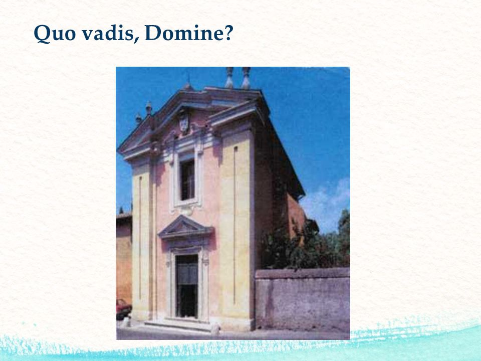 Quo vadis, Domine