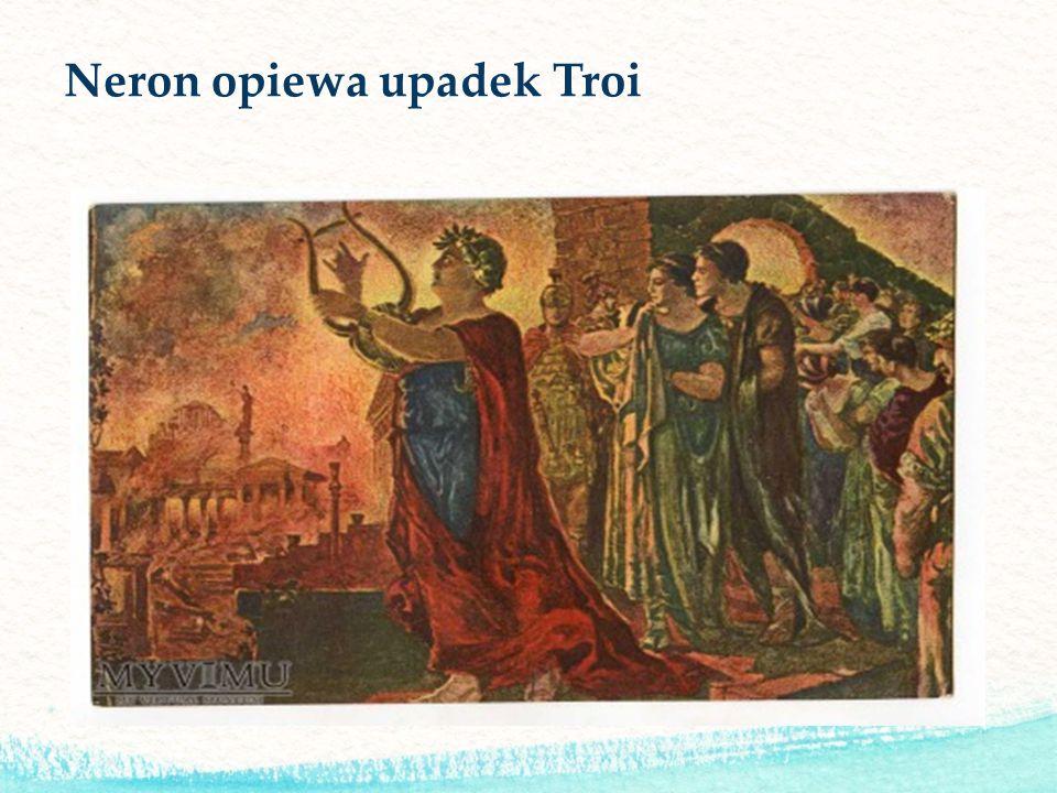 Neron opiewa upadek Troi