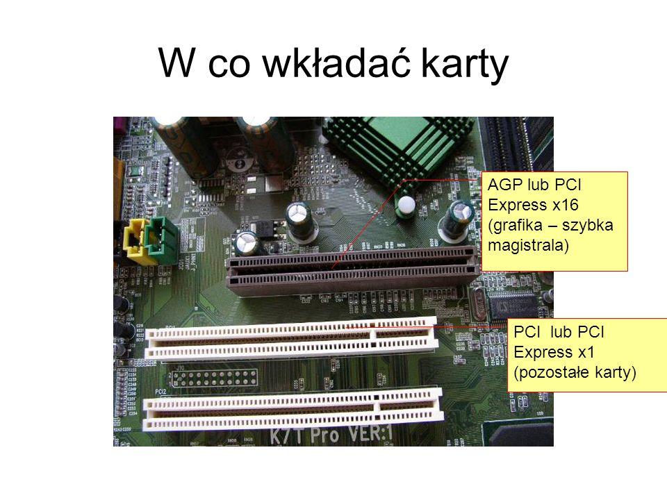 W co wkładać karty AGP lub PCI Express x16