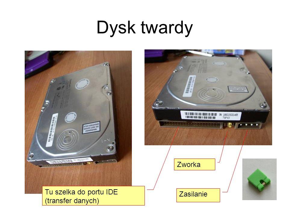 Dysk twardy Zworka Tu szelka do portu IDE (transfer danych) Zasilanie