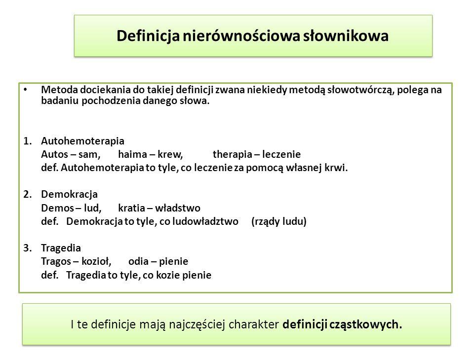 Definicja nierównościowa słownikowa