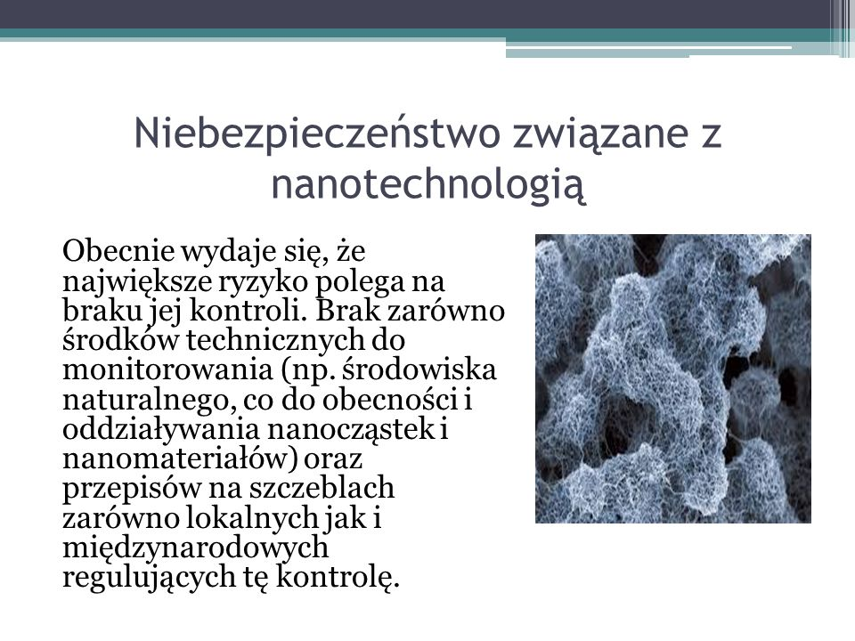 Niebezpieczeństwo związane z nanotechnologią