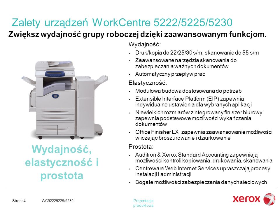Zalety urządzeń WorkCentre 5222/5225/5230