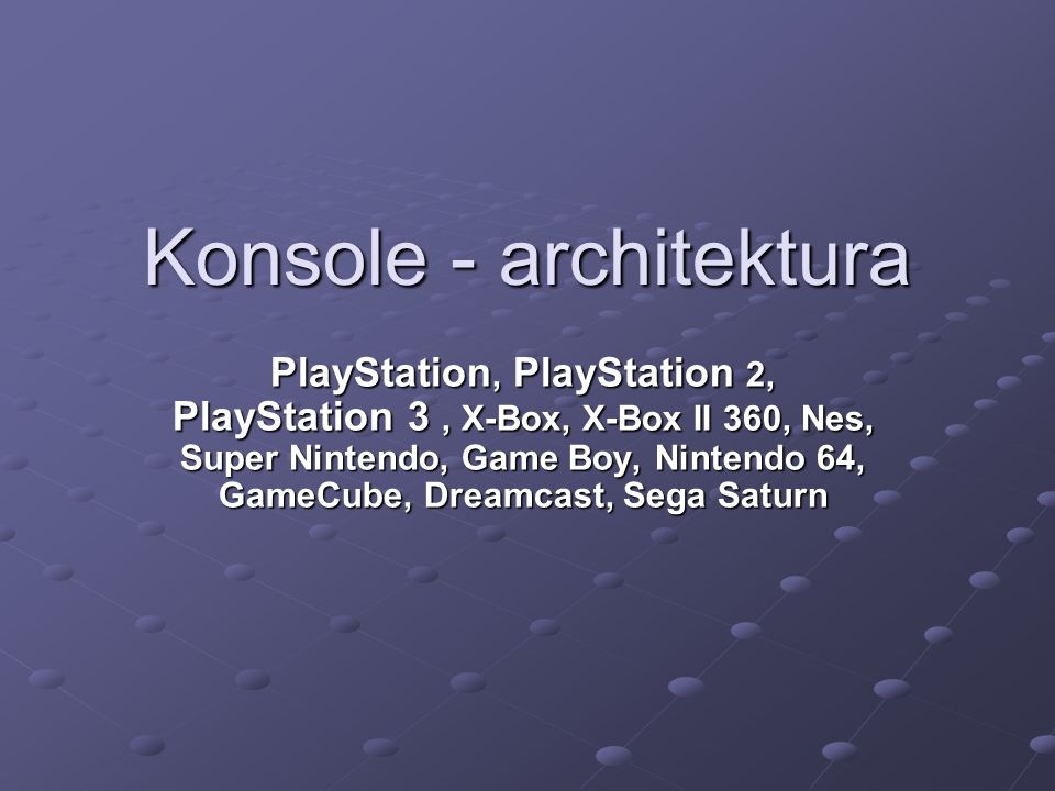 Konsole - architektura