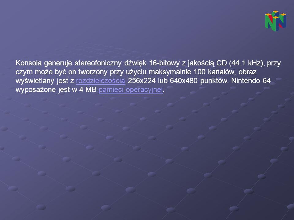 Konsola generuje stereofoniczny dźwięk 16-bitowy z jakością CD (44
