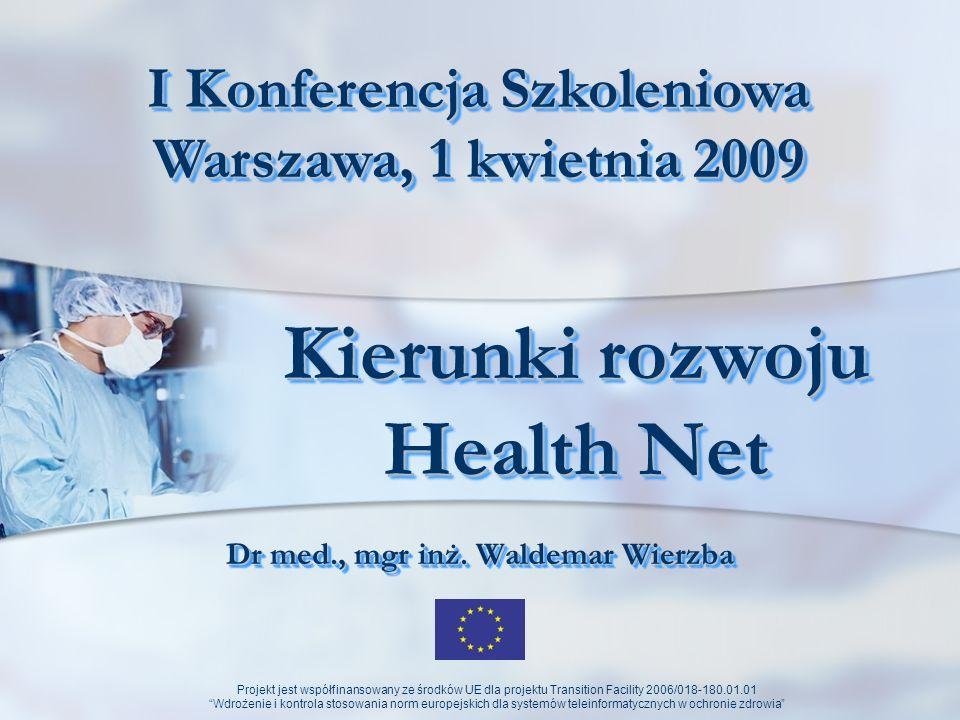 Kierunki rozwoju Health Net