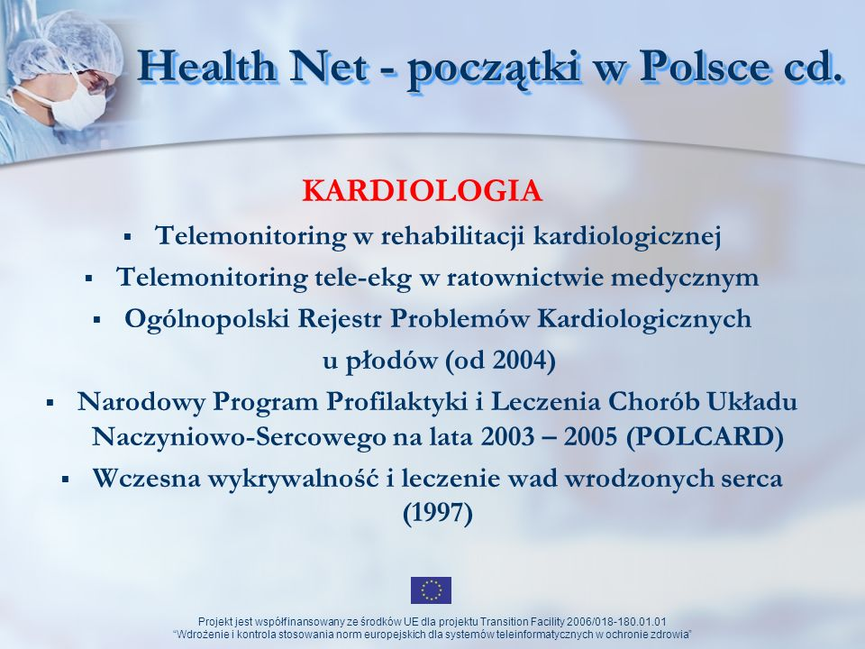 Health Net - początki w Polsce cd.