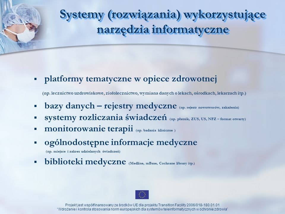 Systemy (rozwiązania) wykorzystujące narzędzia informatyczne