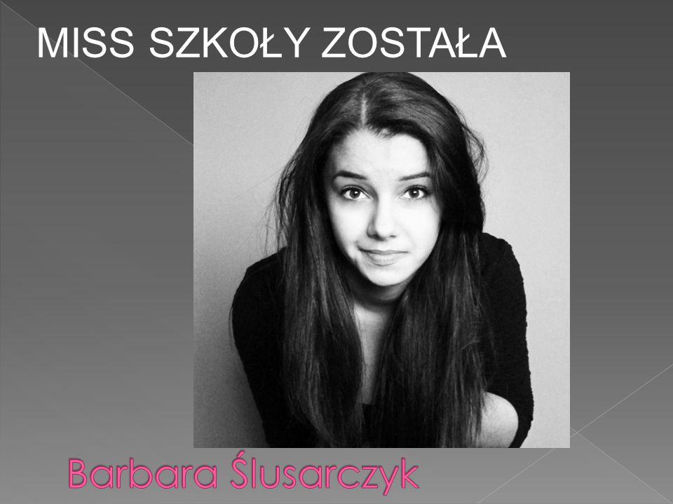 MISS SZKOŁY ZOSTAŁA Barbara Ślusarczyk