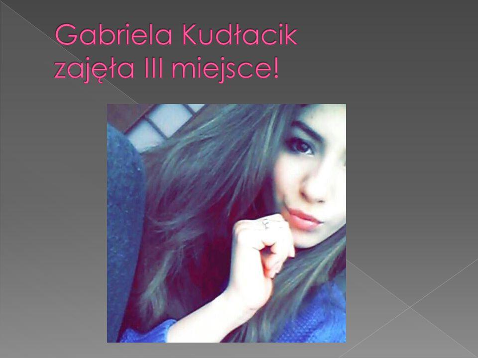 Gabriela Kudłacik zajęła III miejsce!