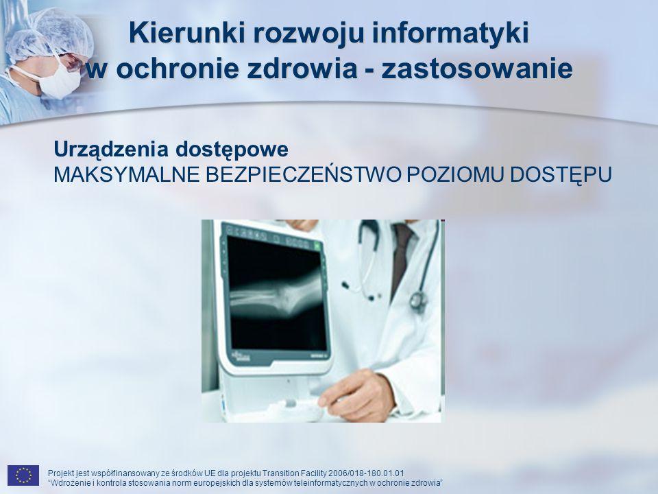 Kierunki rozwoju informatyki w ochronie zdrowia - zastosowanie