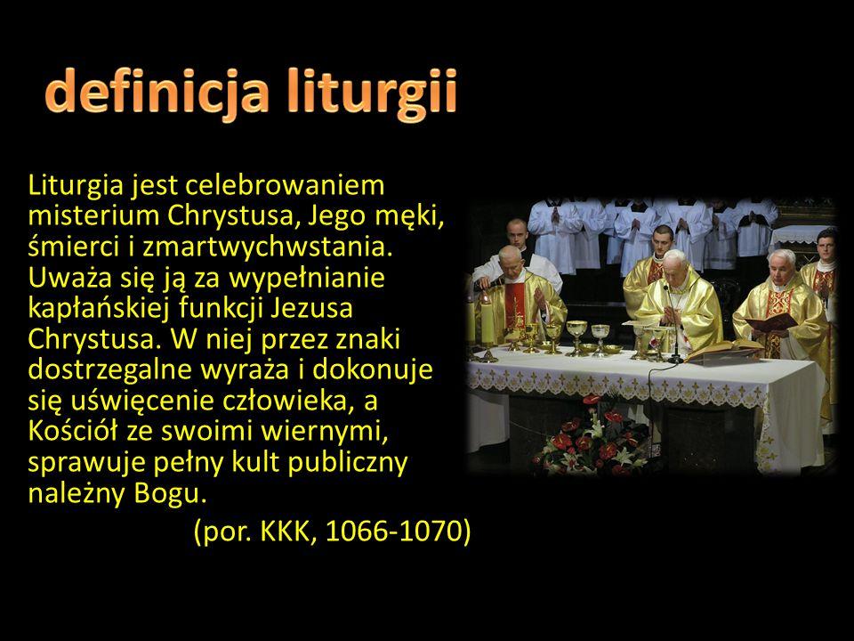 definicja liturgii Definicja liturgii