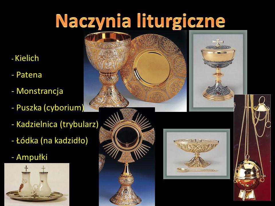 Naczynia liturgiczne Patena Monstrancja Puszka (cyborium)