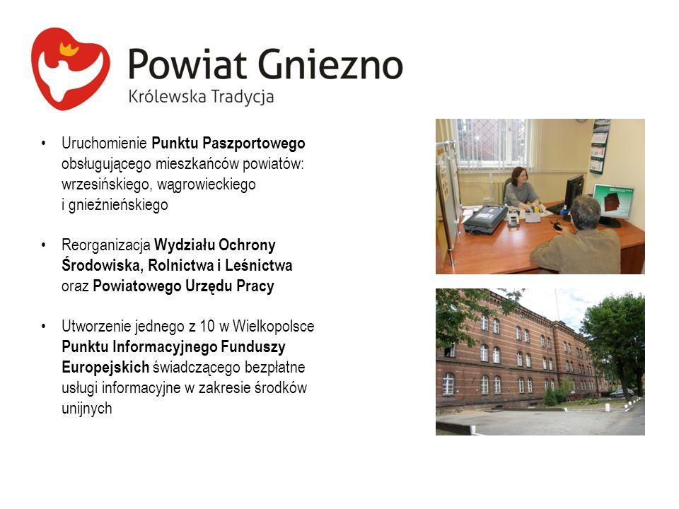 Uruchomienie Punktu Paszportowego obsługującego mieszkańców powiatów: wrzesińskiego, wągrowieckiego i gnieźnieńskiego
