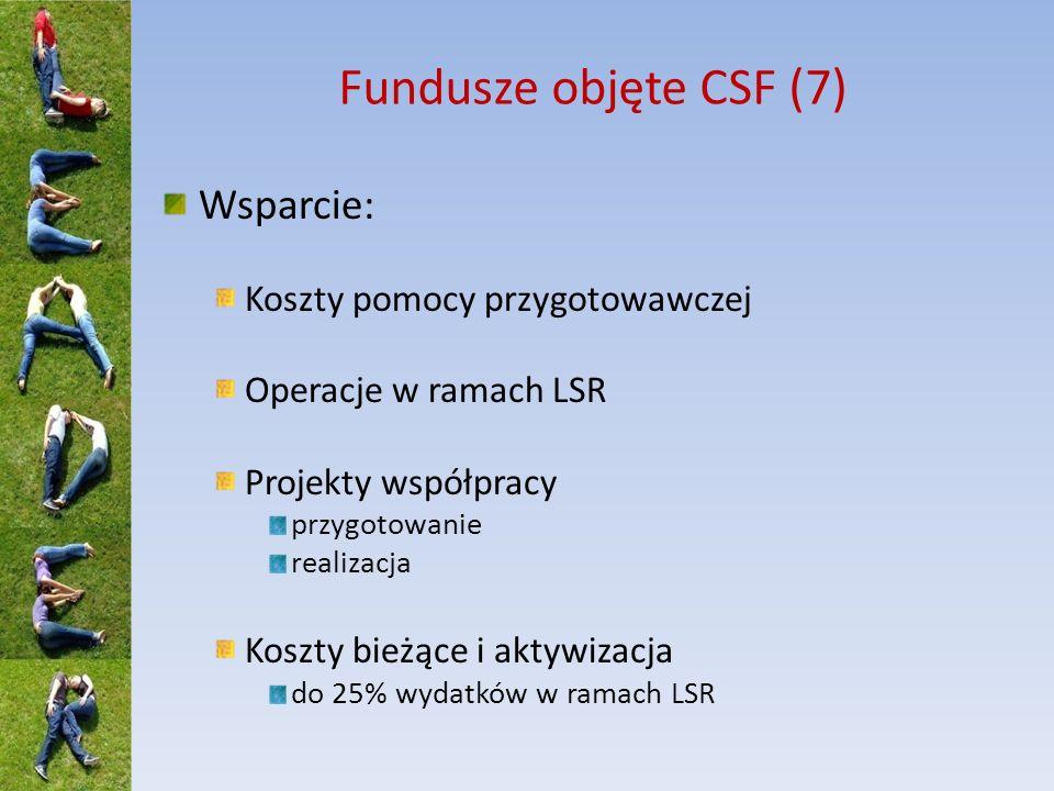 Fundusze objęte CSF (7) Wsparcie: Koszty pomocy przygotowawczej