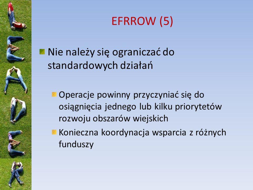 EFRROW (5) Nie należy się ograniczać do standardowych działań