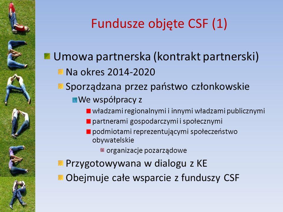 Fundusze objęte CSF (1) Umowa partnerska (kontrakt partnerski)