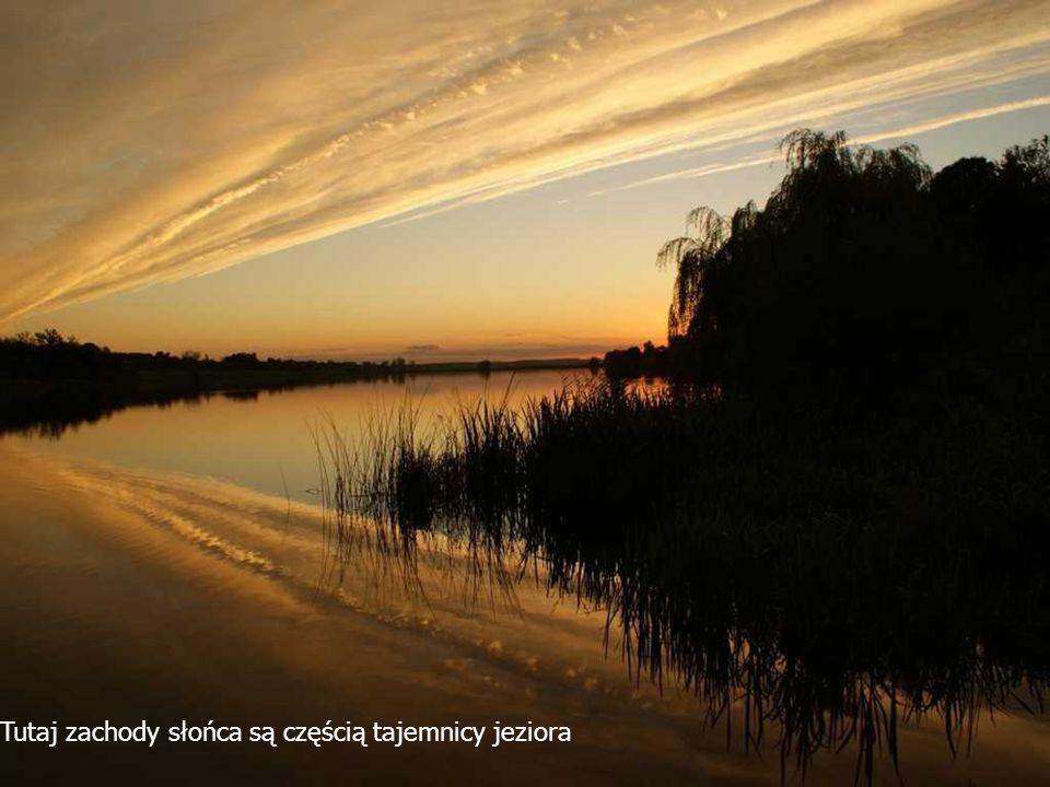 Tutaj zachody słońca są częścią tajemnicy jeziora