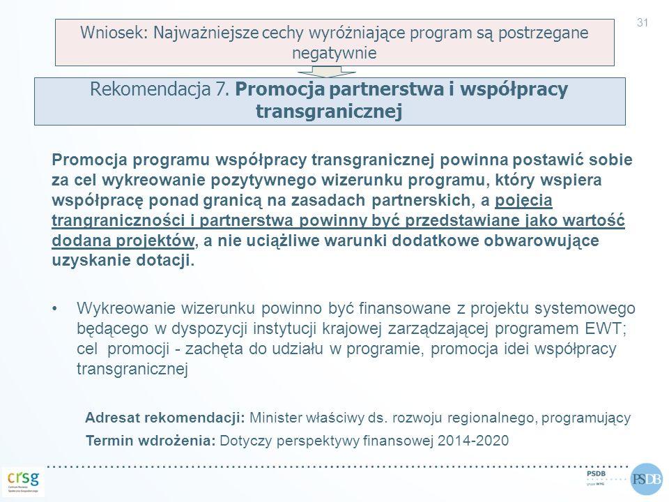 Rekomendacja 7. Promocja partnerstwa i współpracy transgranicznej