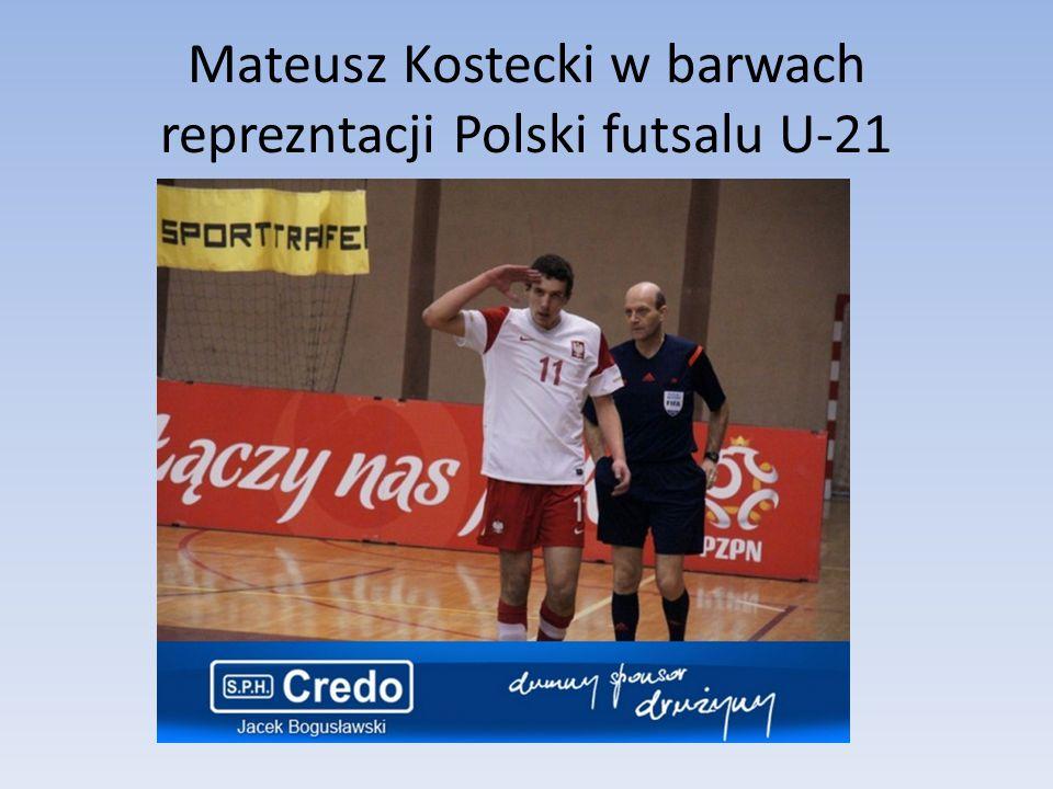 Mateusz Kostecki w barwach reprezntacji Polski futsalu U-21