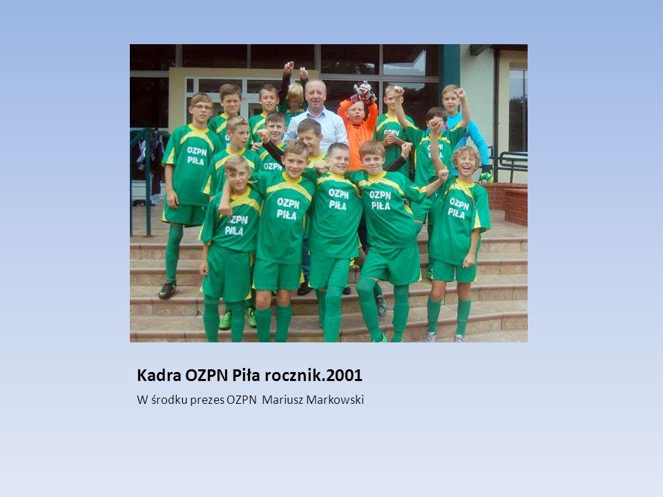Kadra OZPN Piła rocznik.2001