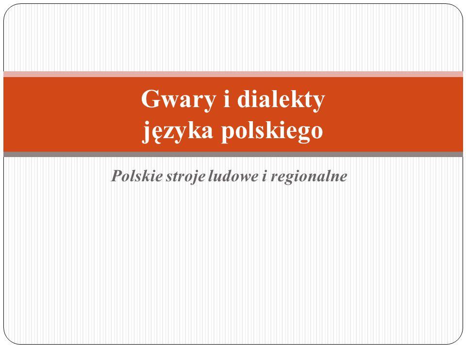 Gwary i dialekty języka polskiego