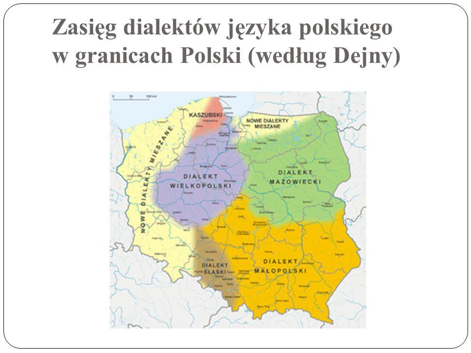 Zasięg dialektów języka polskiego w granicach Polski (według Dejny)