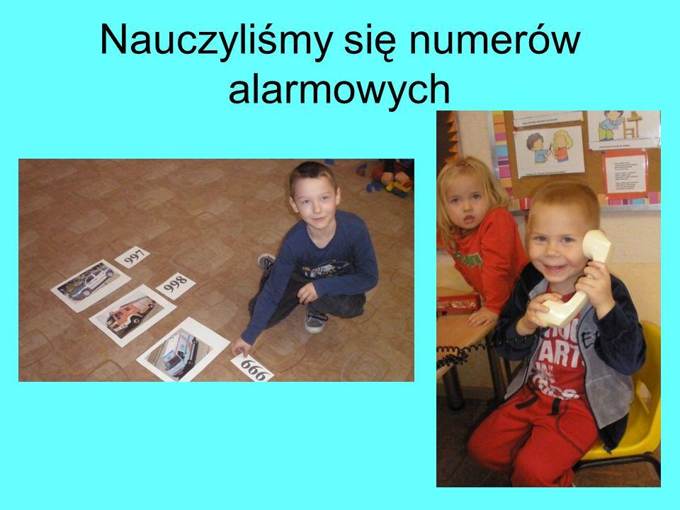 Nauczyliśmy się numerów alarmowych