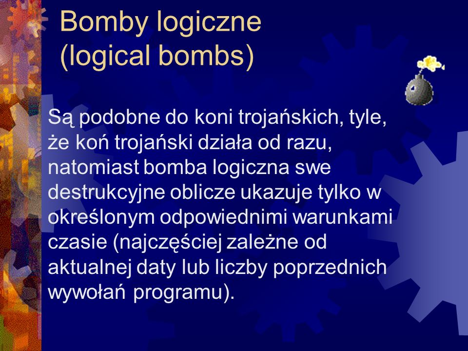 Bomby logiczne (logical bombs)