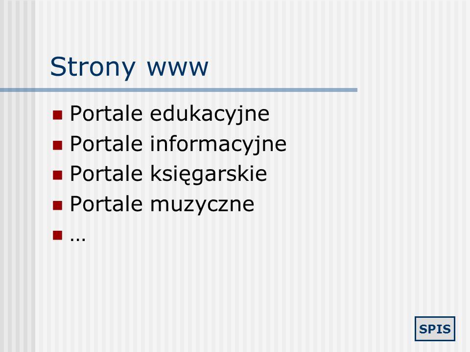 Strony www Portale edukacyjne Portale informacyjne Portale księgarskie