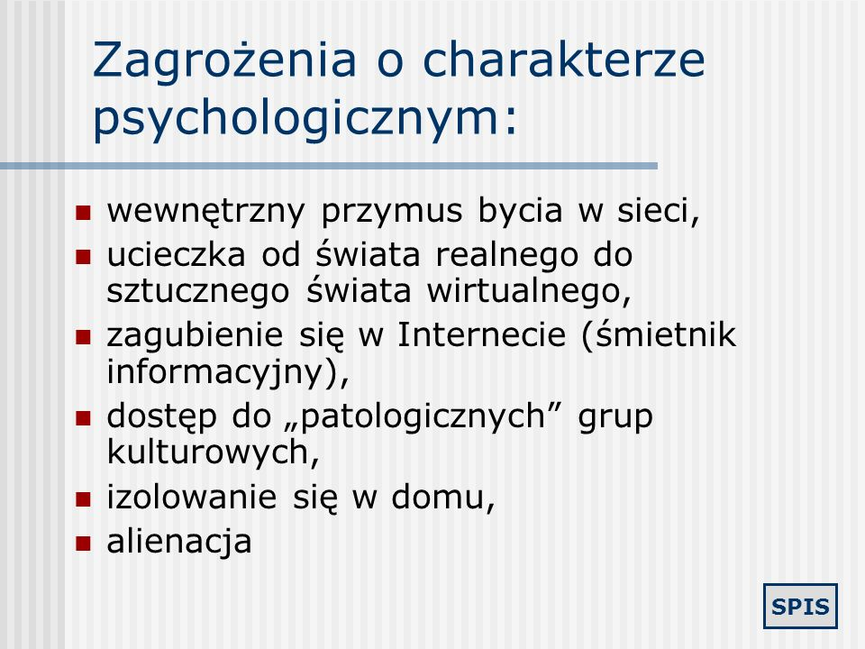 Zagrożenia o charakterze psychologicznym: