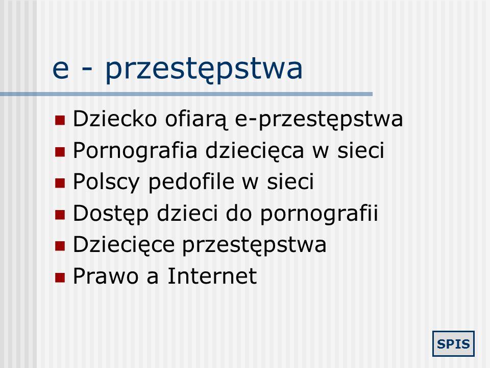 e - przestępstwa Dziecko ofiarą e-przestępstwa