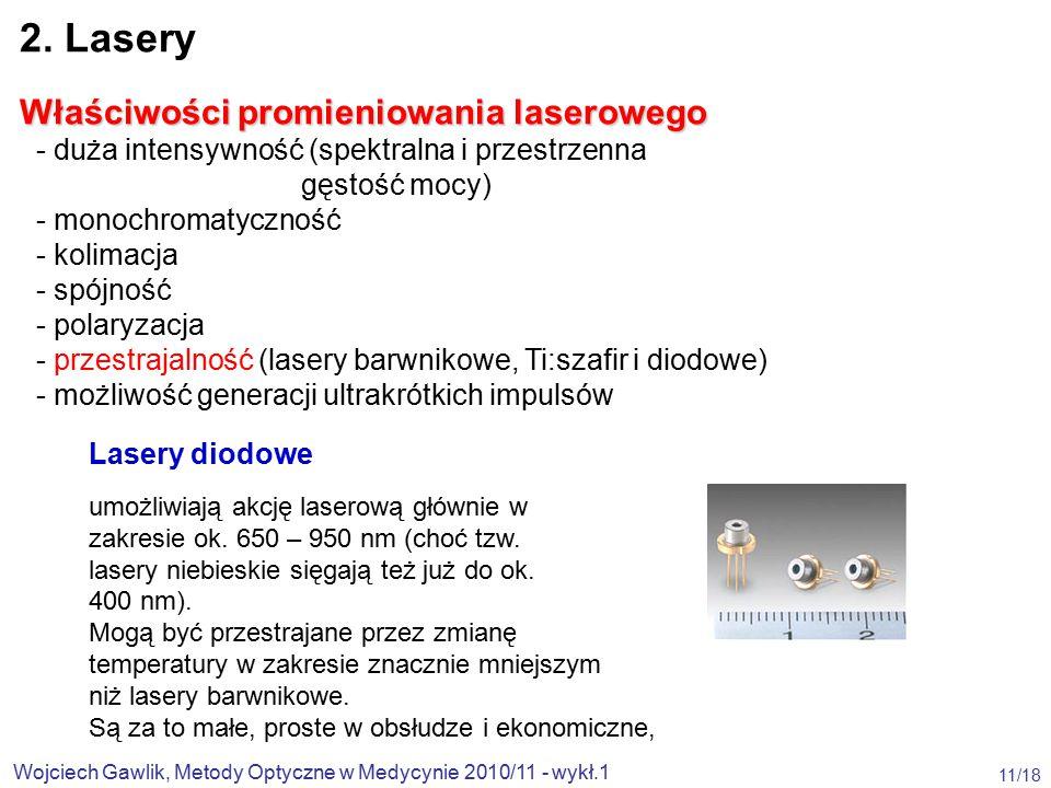 2. Lasery Właściwości promieniowania laserowego
