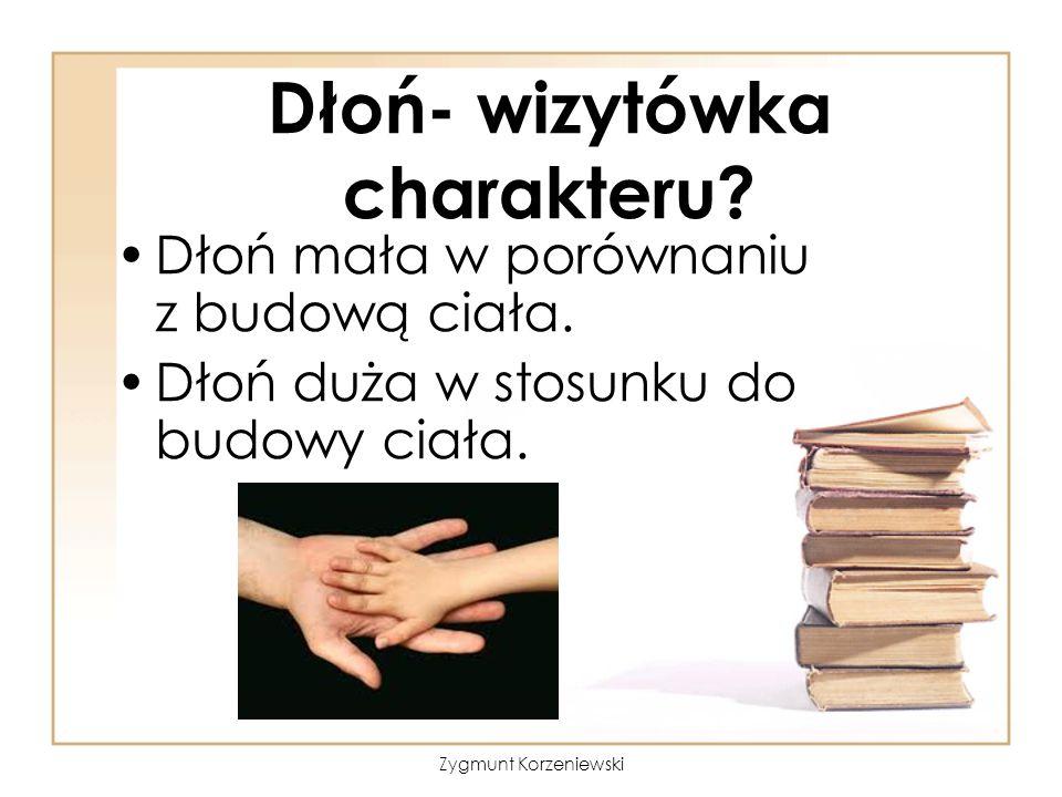 Dłoń- wizytówka charakteru