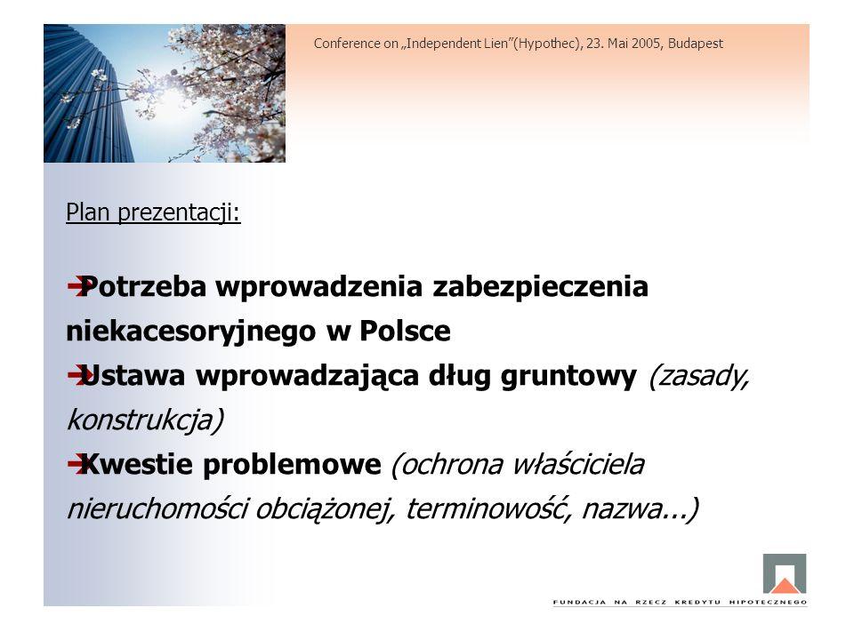 Potrzeba wprowadzenia zabezpieczenia niekacesoryjnego w Polsce