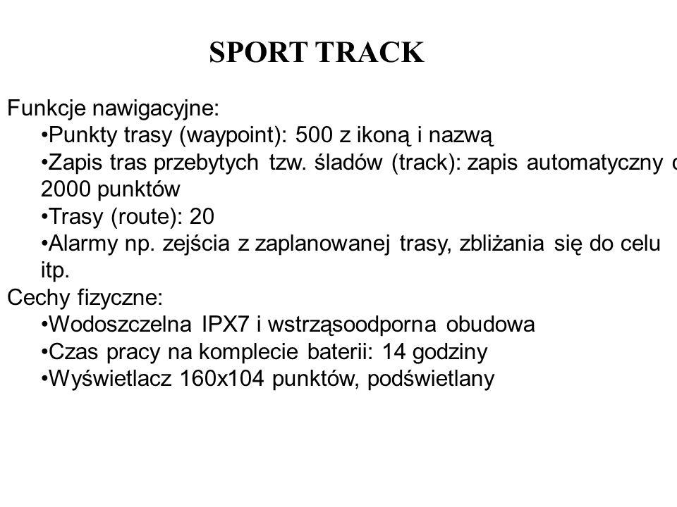 SPORT TRACK Funkcje nawigacyjne: