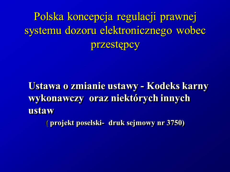 ( projekt poselski- druk sejmowy nr 3750)