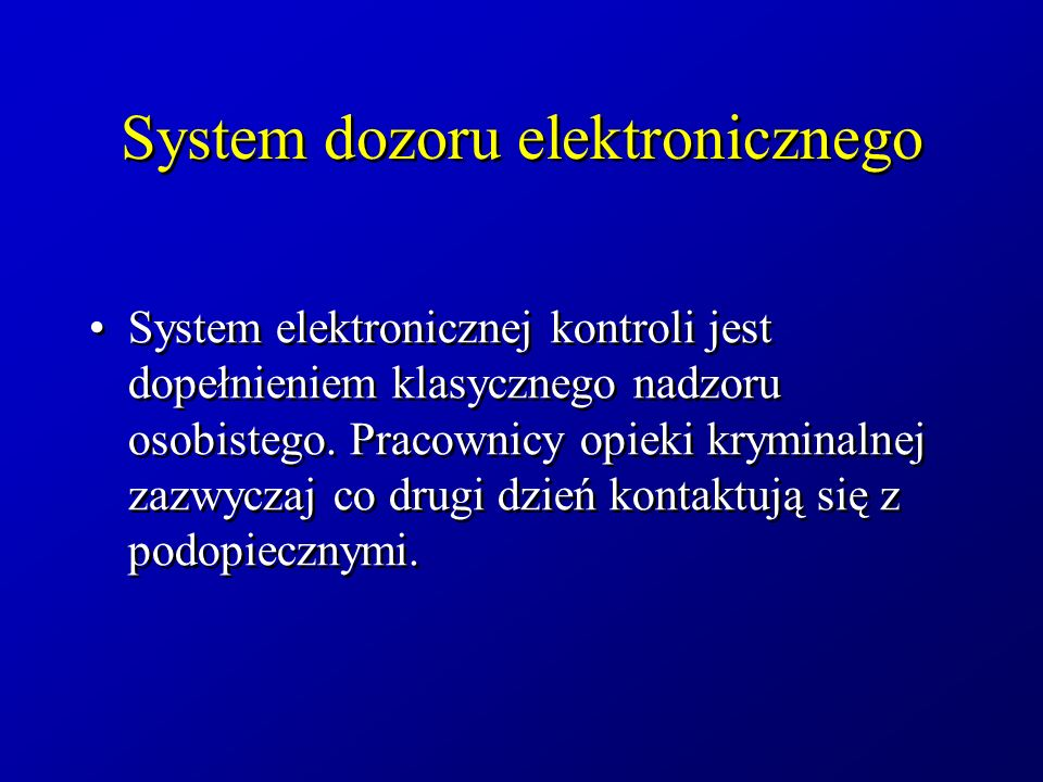 System dozoru elektronicznego