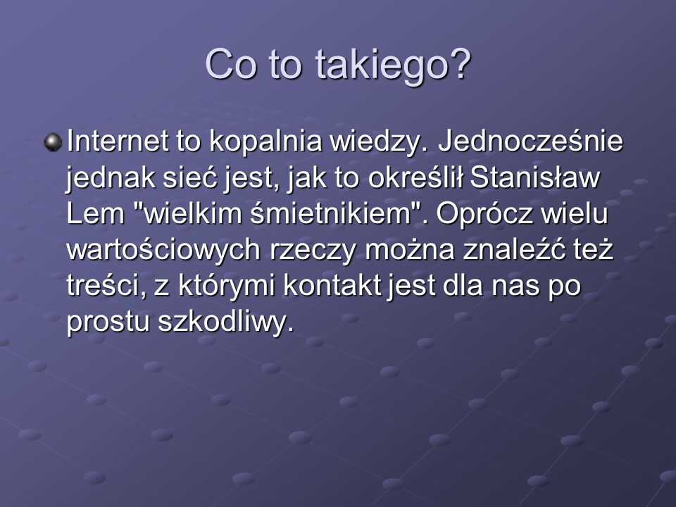 Co to takiego