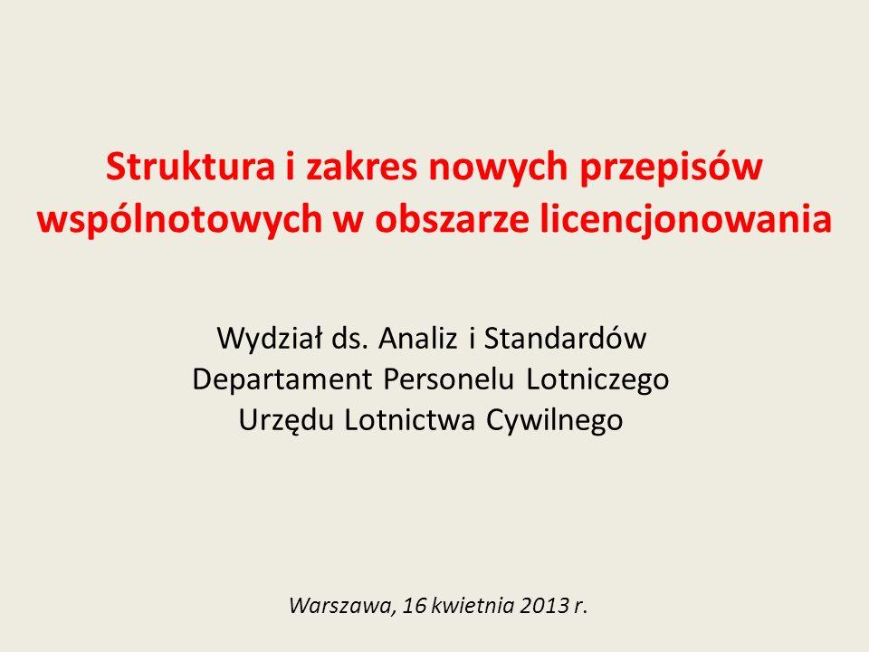 Struktura i zakres nowych przepisów wspólnotowych w obszarze licencjonowania
