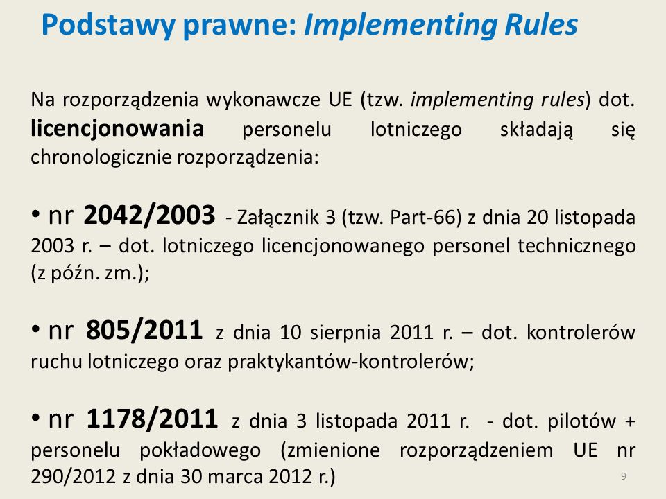 Podstawy prawne: Implementing Rules