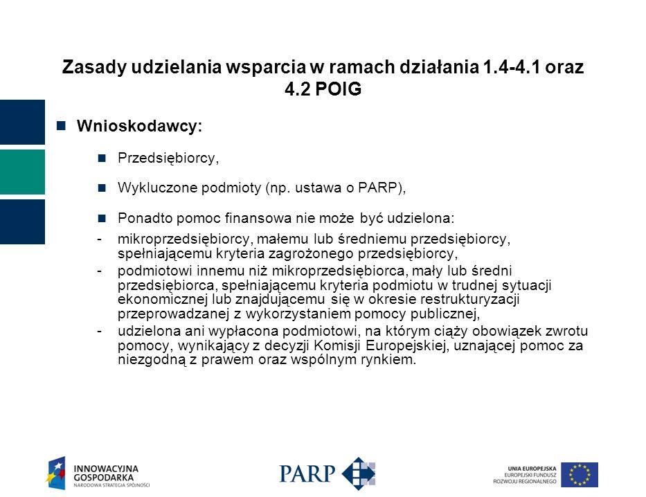 Zasady udzielania wsparcia w ramach działania 1.4-4.1 oraz 4.2 POIG