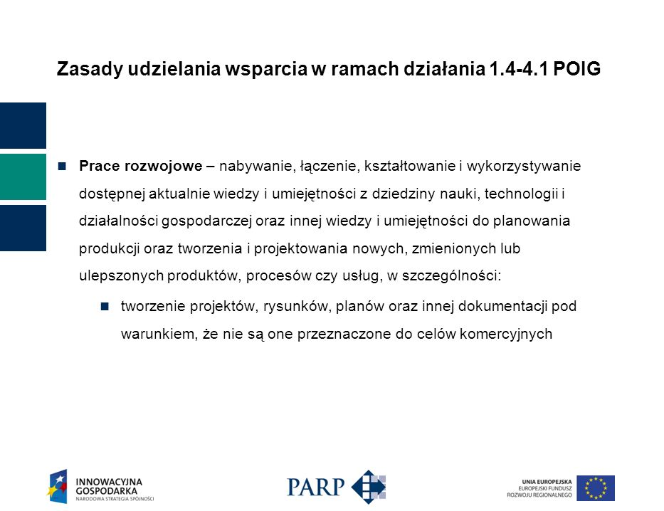 Zasady udzielania wsparcia w ramach działania 1.4-4.1 POIG