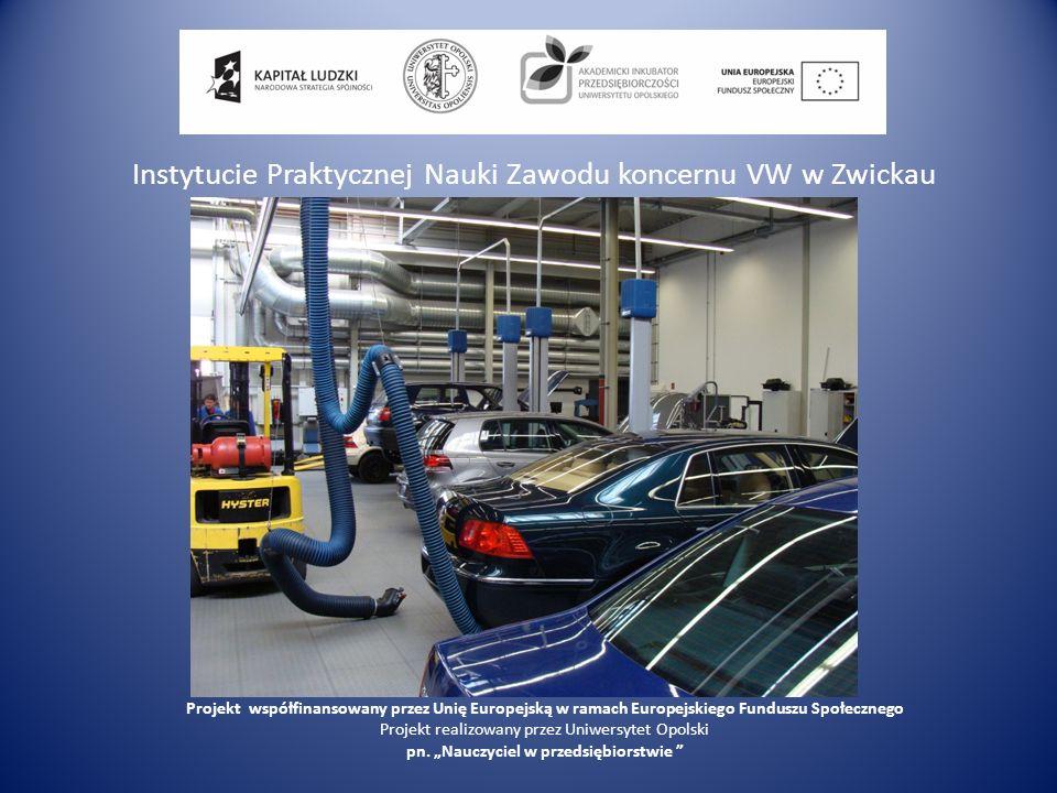 Instytucie Praktycznej Nauki Zawodu koncernu VW w Zwickau