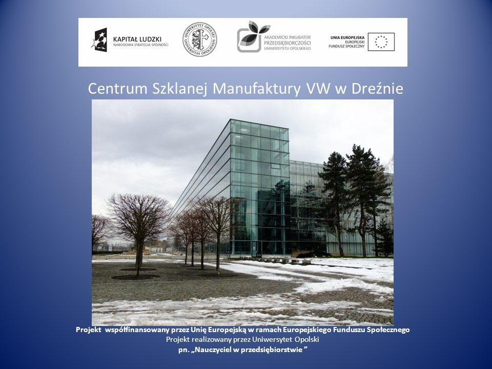 Centrum Szklanej Manufaktury VW w Dreźnie