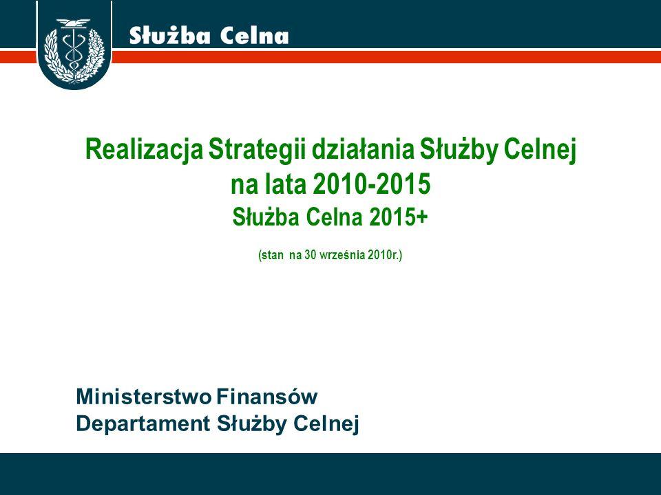 Realizacja Strategii działania Służby Celnej