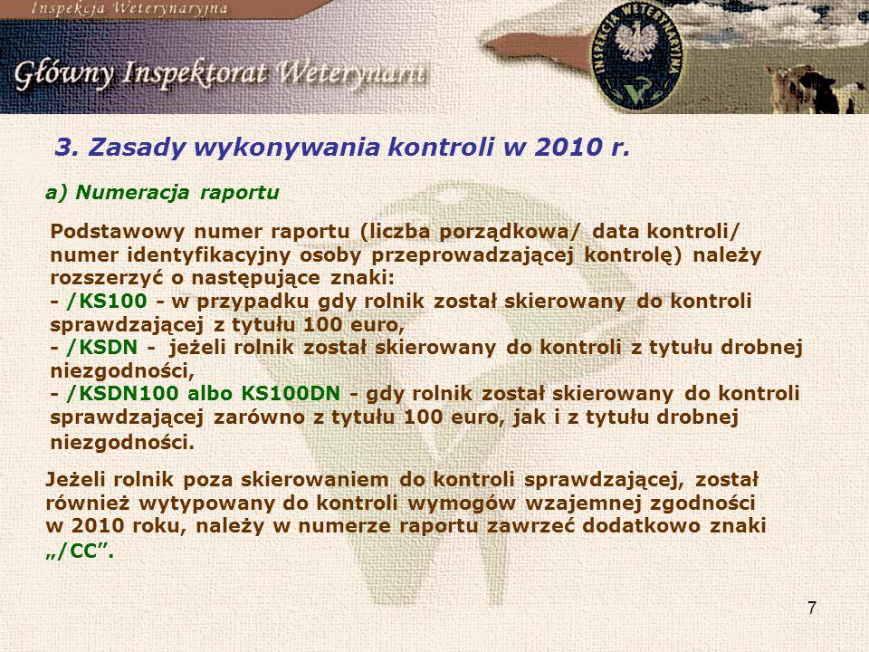 3. Zasady wykonywania kontroli w 2010 r.
