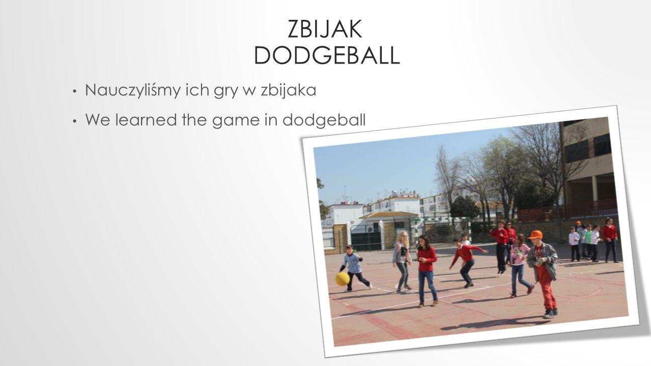 Zbijak Dodgeball Nauczyliśmy ich gry w zbijaka