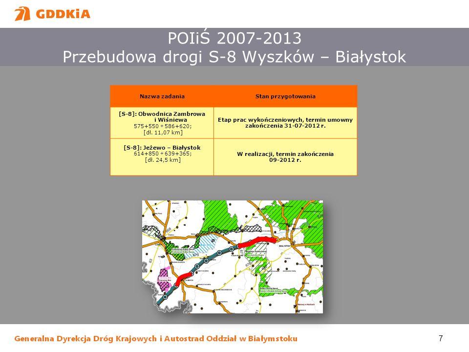 POIiŚ 2007-2013 Przebudowa drogi S-8 Wyszków – Białystok